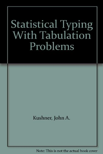 9780538603461: Statistical Typing With Tabulation Problems