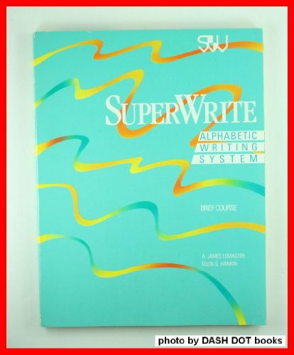 9780538605250: Superwrite: An Alph Writing Sys: Theory-B