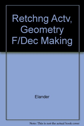 Retchng Actv, Geometry F/Dec Making