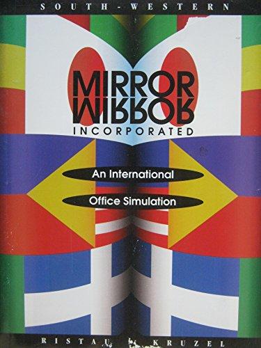 9780538623841: Mirror/Mirror Inc: An International Office Simulation (Text-Workbook)