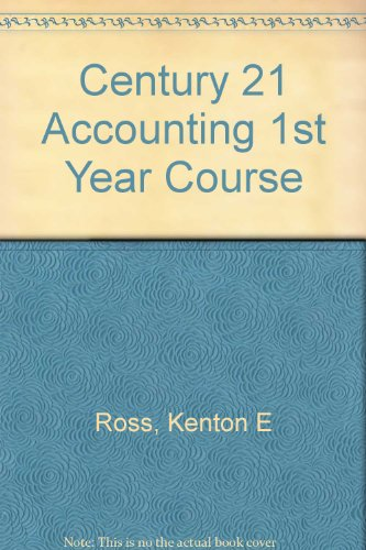 9780538630085: Century 21 Accounting First-Year Course General Journal Approach Chapters 1-28 working papers and study guides