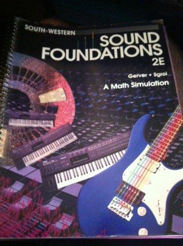 9780538633796: Sound Foundations: A Math Simulation