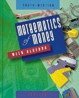 9780538634717: Mathematics of Money With Algebra
