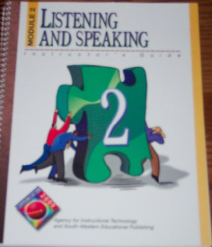 Listening and Speaking: Module 2, Instructor's Guide,: n/a