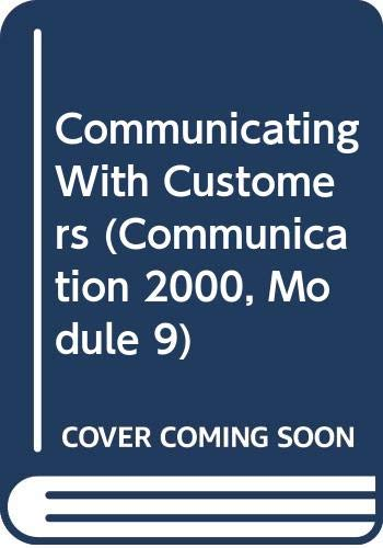 Communication 2000: Module 9: Communicating with Customers,: Cengage Learning South-Western;