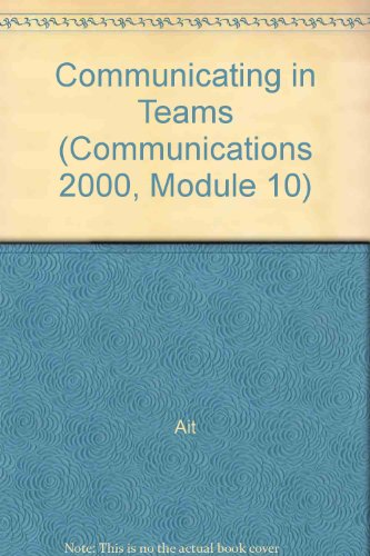 Communication 2000: Module 10: Communicating in Teams,: South-Western Educational Publishing,