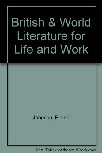 9780538642842: British & World Literature for Life and Work