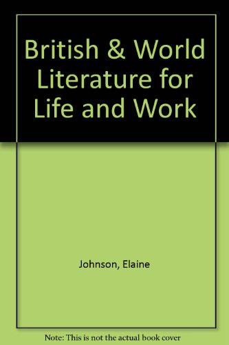 9780538642866: British & World Literature for Life and Work