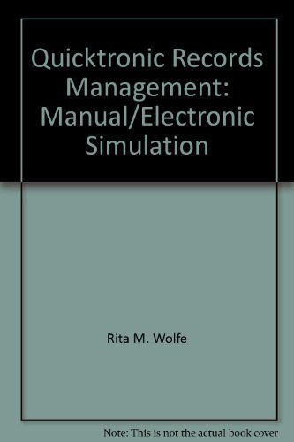 9780538644648: QuickTronic records management: Manual/electronic simulation