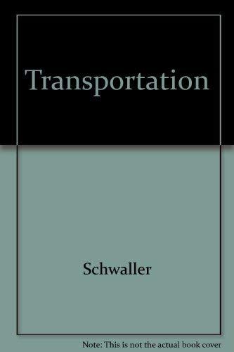 Transportation: Schwaller
