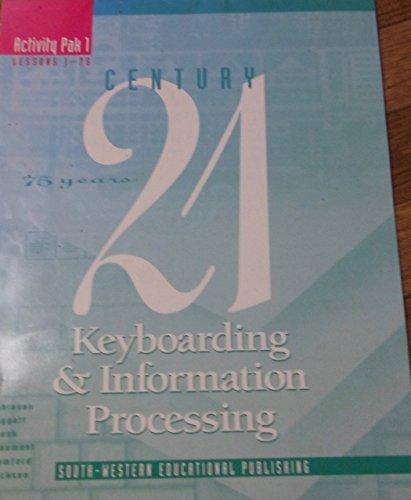 9780538649193: CENTURY 21 Keyboarding & Information Processing: Activity Pak1