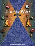 9780538649704: The School-to-Work Planner: A Student Guide to Work-Based Learning