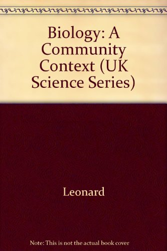9780538652094: Biology: A Community Context (UK Science Series)