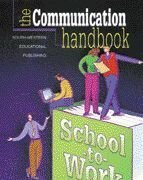 The Communication Handbook for School-to-Work: South-Western Educational Publishing