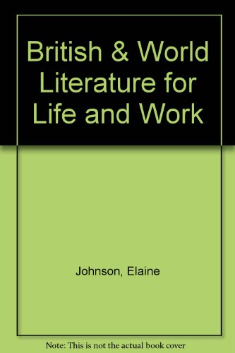 9780538662321: British & World Literature for Life and Work