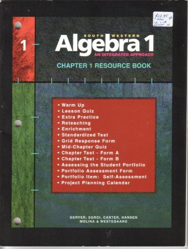 Southwestern Algebra 1, An Integrated Appraoch, Chapter 1 Resource Book (1997 Copyright): Gerver; ...