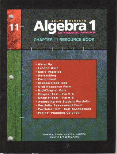 Southwestern Algebra 1, Resource Book: An Integrated Approach, Chapter 11 (9780538664585) by Hansen; Gerver; Robert Gerver
