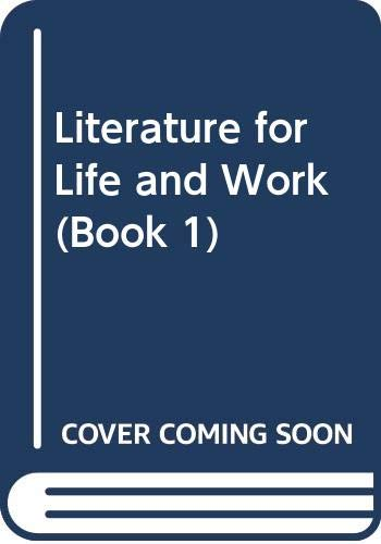 9780538667258: Literature for Life and Work (Book 1)