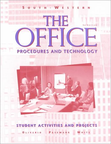9780538667371: The Office: Procedures and Technology: Student Activities & Projects