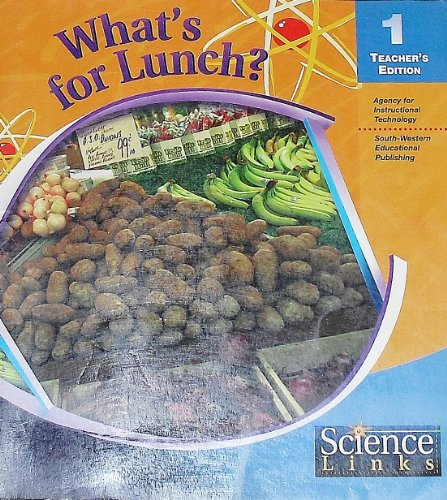 9780538668439: What's for Lunch (Teacher's Edition) (Science Links)