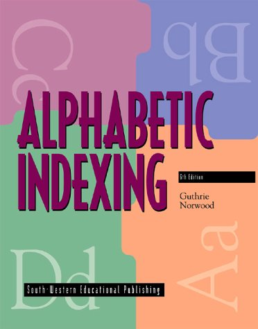 9780538669269: Alphabetic Indexing, 6th Edition
