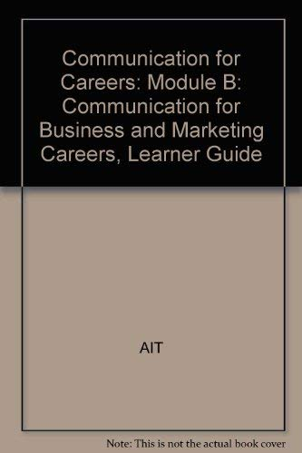Communication for Careers : Communication for Business: South-Western Educational Publishing