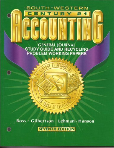 9780538676755: Century 21 Accounting: General Journal Study Guide and Recycling Problem Working Papers (7th edition)