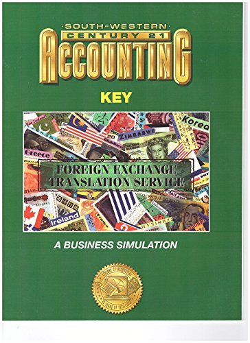 Century 21 Accounting, 7th Edition: Foreign Exchange: Ross, Gilbertson, Lehman