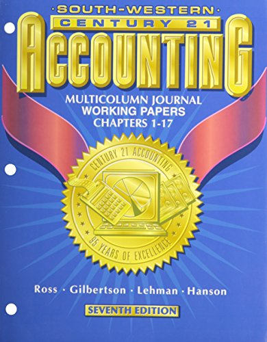 9780538676991: Working Papers Chapters 1-26 for Ross/Gilbertson/Lehman/Hanson's Century 21 Accounting Multicolumn Journal Approach, 7th