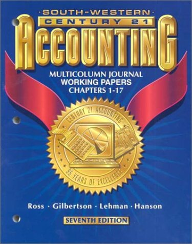 9780538677004: Century 21 Accounting 7E Multicolumn Jounal Approach: Working Papers Chapters 1-17