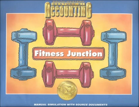 9780538677097: Fitness Junction Manual Simulation: Century 21 Accounting Multicolumn Journal Approach