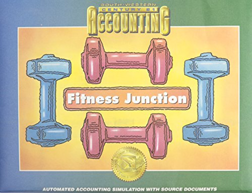 9780538677103: Fitness Junction: Automated Accounting Simulation With Source Documents