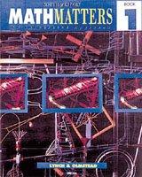 Math Matters Book 1, Student Edition: Lynch, Lynch, Chicha,