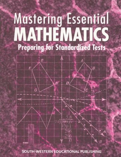 9780538683029: Mastering Essential Mathematics: Preparing for Standardized Tests