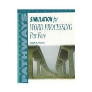 9780538687676: Pathways: Simulation for Word Processing-Par Fore (Computer Applications Series)