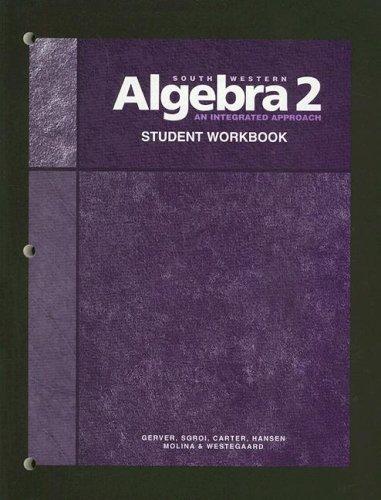 Algebra 2: An Integrated Approach: William K. Carter, David Molina, Richard J. Sgroi