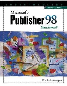 9780538688826: Microsoft Publisher 98 Quicktorial (Quicktorial Series)