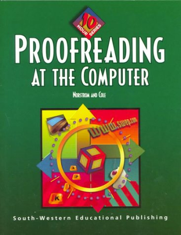 9780538689243: Proofreading at the Computer: 10 Hour Series