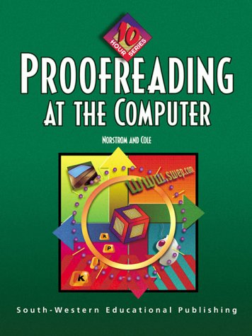 9780538689250: Proofreading at the Computer: 10-Hour Series (with Data Disk)