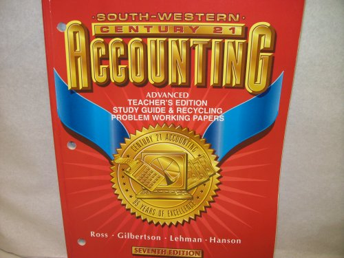 South-Western Century 21 Accounting, Seventh Edition: Advanced Teacher's Edition Study Guide &...