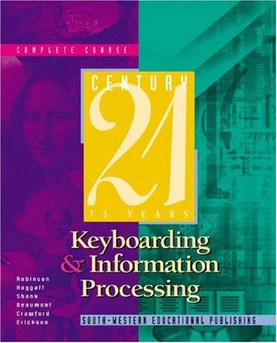 Century 21 Keyboarding and Information Processing, Complete: Jack P. Hoggatt;