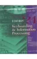 9780538691567: Century 21 Keyboarding and Information Processing, Book 1: Copyright Update