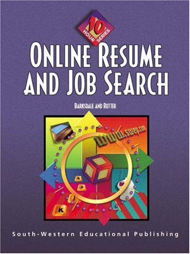 Online Resume and Job Search: 10-Hour Series (0538695234) by Karl Barksdale; Michael Rutter