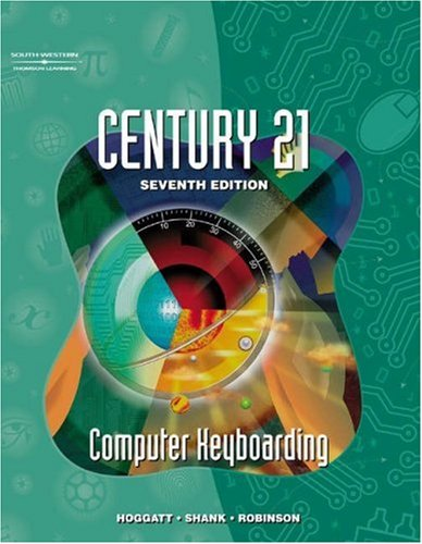 9780538699204: Century 21 Computer Keyboarding, Softcover/Spiral Student Text (Course ILT)