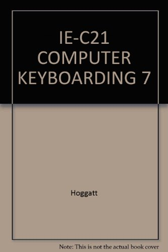 9780538699419: IE-C21 COMPUTER KEYBOARDING 7