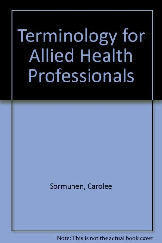 9780538700702: Terminology for Allied Health Professionals