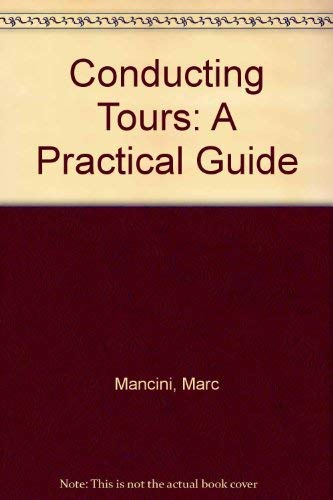 9780538701594: Conducting Tours: A Practical Guide