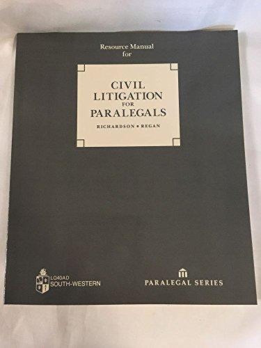 Resource manual for civil litigation for paralegals (Paralegal series): Richardson, Elizabeth C