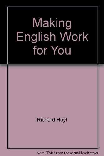 9780538707015: Making English Work for You