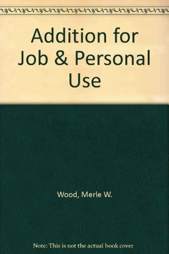 9780538707619: Addition for Job & Personal Use